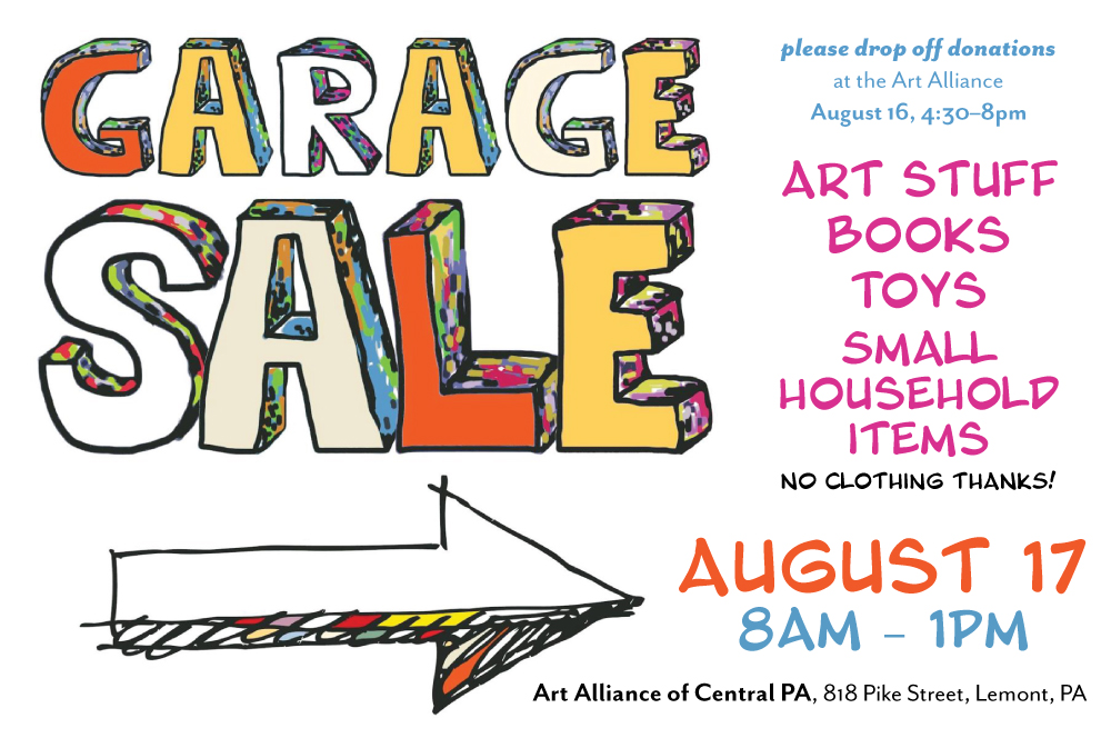 THE ART ALLIANCE IS HAVING A GARAGE SALE, August 17 from 8–1!!