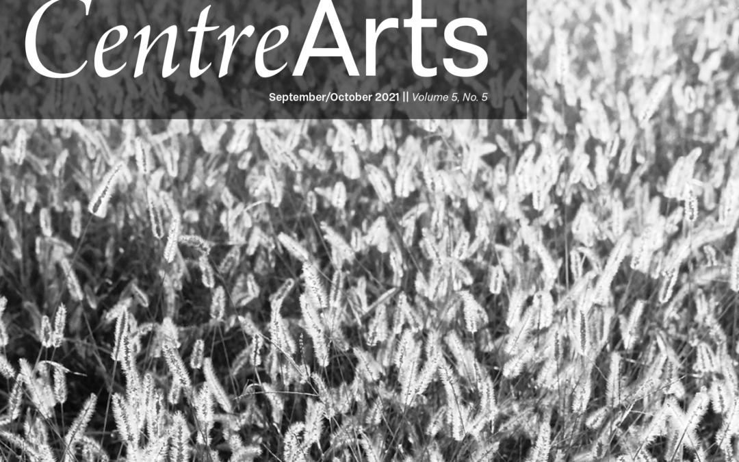 CentreArts September/October Edition